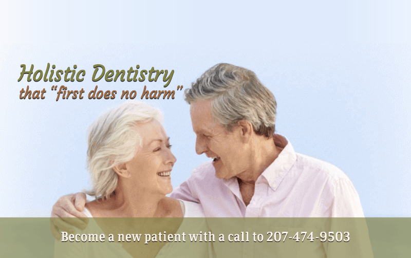 Holistic dentistry that first does no harm